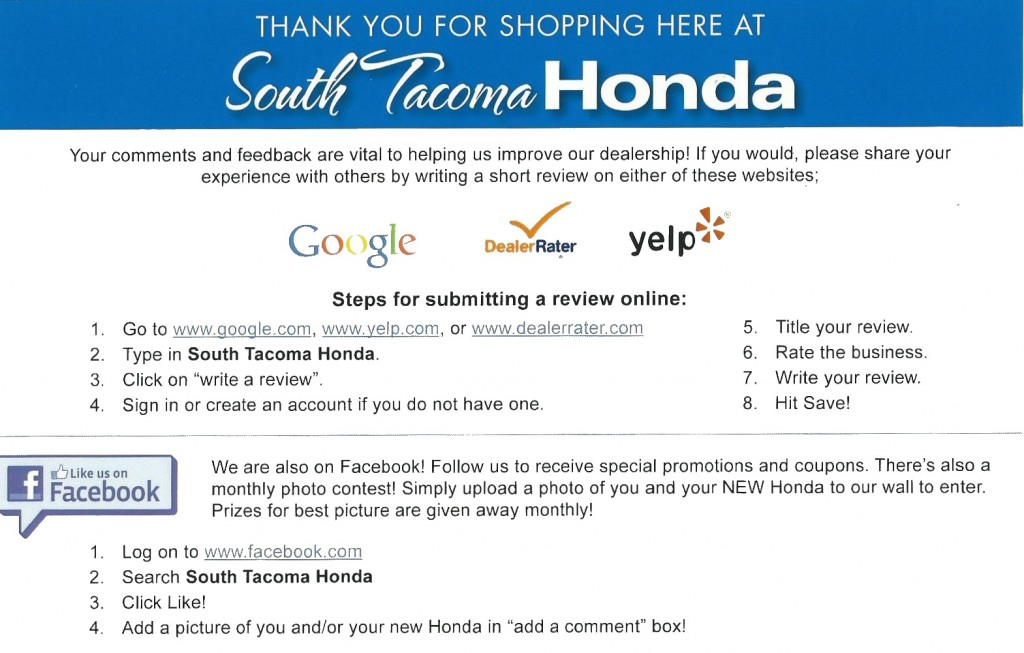 South Tacoma Honda's post card is a perfect example of A perfect example of how to obtain positive reviews to protect a reputation from negative ones.