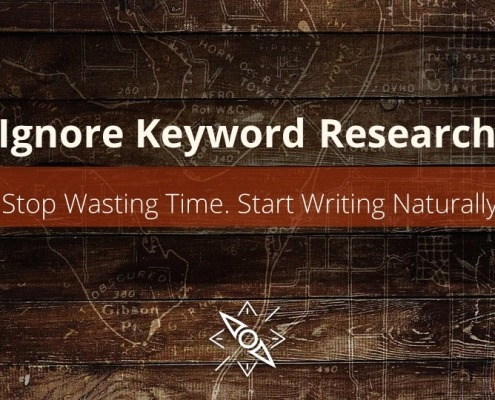 Stop Wasting Time on Keywords and Start Writing Naturally