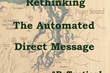 Rethinking use of the automated direct message for Twitter