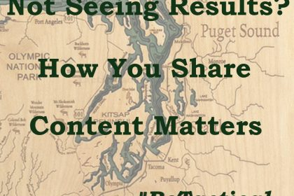 How you share content matters - It must serve purpose