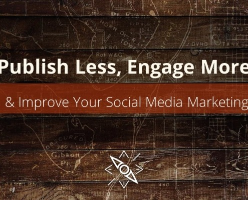 Engage more and publish Less for better social media marketing results